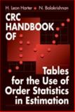 CRC Handbook of Tables for the Use of Order Statistics in Estimation, Harter, H. Leon and Balakrishnan, N., 084939452X
