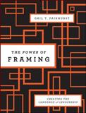 The Power of Framing 2nd Edition