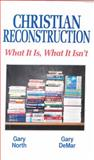 Christian Reconstruction, Gary DeMar and Gary North, 0930464524