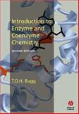 Introduction to Enzyme and Coenzyme Chemistry, Bugg, Tim, 1405114525