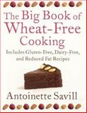 The Big Book of Wheat-Free Cooking, Antoinette Savill, 0007154526