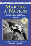 Making a Nation : The United States and Its People, Prentice Hall Portfolio Edition, Boydston, Jeanne and Cullather, Nick, 0131114522
