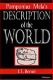 Pomponius Mela's Description of the World, Romer, Frank E. and Mela, Pomponius, 0472084526