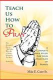 Teach Us How to Pray, Mike E. Sr. Cater, 1465364528