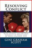 Resolving Conflict, Gini Scott, 1466284528