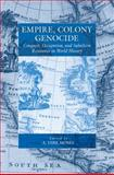 Empire, Colony, Genocide : Conquest, Occupation, and Subaltern Resistance in World History, Moses and Moses, A. Dirk, 1845454529