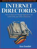 Internet Directories : How to Build and Manage Applications for LDAP, DNS, and other Directories, Greenblatt, Bruce, 0139744525