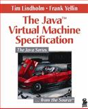 The Java Virtual Machine Specification, Lindholm, Tim and Yellin, Frank, 020163452X