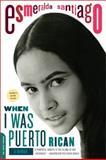 When I Was Puerto Rican, Esmeralda Santiago, 0306814528