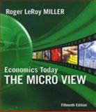 Economics Today : The Micro View, Miller, Roger LeRoy, 0321594525