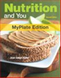 Nutrition and You, Myplate Edition, with MyDietAnalysis with MasteringNutrition with EText -- Access Card Package, Blake, Joan Salge, 0321974522