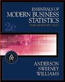 Essentials of Modern Business Statistics with Microsoft Excel, Anderson, David R. and Sweeney, Dennis J., 0324184522