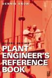 Plant Engineer's Reference Book, , 0750644524