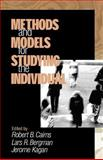Methods and Models for Studying the Individual, Cairns, Robert B. and Bergman, Lars R., 0761914528