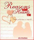 Reasons Have Hearts Too, Jim Meehan, 0883474522