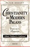 Christianity for Modern Pagans, Peter Kreeft, Blaise Pascal, 0898704529