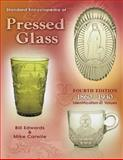 Standard Encyclopedia of Pressed Glass, Bill Edwards and Mike Carwile, 1574324527