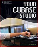 Your Cubase Studio, Pacey, Steve, 1598634526