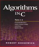 Algorithms in C : Fundamentals, Data Structures, Sorting, Searching, Sedgewick, Robert, 0201314525