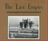 The Last Empire, Clark Worswick and Ainslie T. Embree, 0893814520