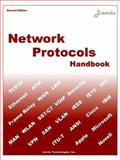 Network Protocols Handbook : Overview of All Active Network Protocols, Javvin Technologies, 0974094528
