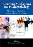 Behavioral Mechanisms and Psychopathology 9781433804526