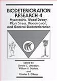 Mycotoxins, Wood Decay, Plant Stress, Biocorrosion, and General Biodeterioration, , 1475794525