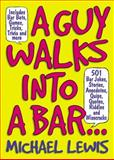A Guy Walks into a Bar, Michael Lewis, 1579124526