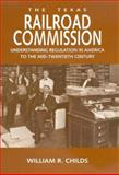 The Texas Railroad Commission, William R. Childs, 1585444529