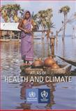 Atlas of Health and Climate, World Health Organization, 9241564520