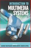 Introduction to Multimedia Systems, , 0125004524