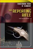 The Repeating Rifle, Crompton, Samuel Willard, 0791074528