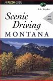 Scenic Driving Montana, S. A. Snyder, 1560444525