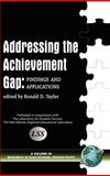 Addressing the Achievement Gap : Findings, Taylor, Ronald, 1593114524