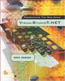 Programming the Web Using Visual Studio .NET, Mercer, David, 0072844523