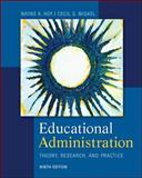Educational Administration : Theory, Research, and Practice, Hoy, Wayne and Miskel, Cecil G., 0078024528
