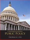 Understanding Public Policy 9780131174528