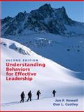 Understanding Behaviors for Effective Leadership, Howell, Jon P. and Costley, Dan L., 0131484524