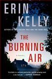 The Burning Air, Erin Kelly, 0143124528