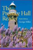 The Prentice Hall Reader, Miller, George E., 0205664520