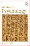 Writing in Psychology, Scott A. Miller, 0415854520