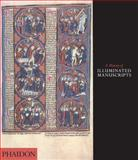 History of Illuminated Manuscript, Christopher De Hamel, 0714834521