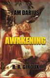 Awakening, R. Giroux, 1482534525