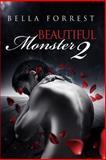 Beautiful Monster 2, Bella Forrest, 1494274523
