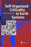 Self-Organized Criticality in Earth Systems, Hergarten, Stefan, 3540434526