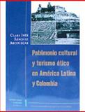 Turísmo Cultural y Turísmo Etico en América Latina y Colombia 9789586164528