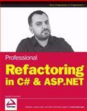 Professional Refactoring in C# and ASP. NET, Danijel Arsenovski, 047043452X