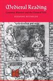 Medieval Reading : Grammar, Rhetoric and the Classical Text, Reynolds, Suzanne, 0521604524