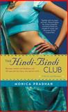 The Hindi-Bindi Club, Monica Pradhan, 055338452X