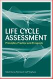 Life Cycle Assesment : Principles, Practice and Prospects, Horne, Ralph and Verghese, Karli, 0643094520